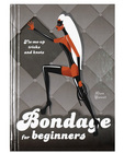 Bondage for beginners book