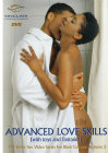 Better Sex Video Series� for Black Couples Vol. 2: Advanced Love Skills