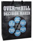 Over The Hill Decision Maker Spinner Gift Bag