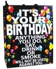 It's Your Birthday Anything You Do, Say, Drink Or Smoke Gift Bag  Sex Toy Product