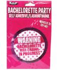 Flasing Badge Self Adhesive Warning Bachelorette Bar Crawl In Progress Sex Toy Product