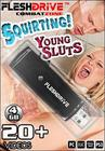 Squirting Young Sluts 4Gb Usb Fleshdrive