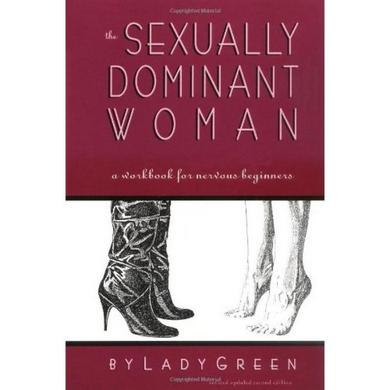 Sexually Dominant Woman Book by Lady Green Sex Toy Product