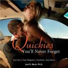 Quickies YouLl Never Forget