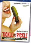 Sadie Allison's Tickle His Pickle Book