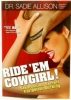 Ride &#039;Em Cowgirl Sex Postion Secrets