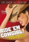 Ride 'Em Cowgirl Book by Dr. Sadie Allison Sex Toy Product