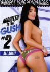 Addicted To That Gush 02 Sex Toy Product