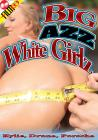 Big Azz White Girlz Sex Toy Product