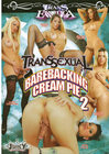 Transsexual Barebacking 02 Creampie Sex Toy Product