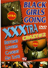 Black Girls Going Xxx-tra Crazy 02 Sex Toy Product