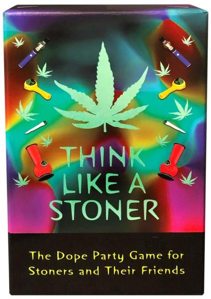 Think Like A Stoner The Dope Party Game For Stoners & Their Friends