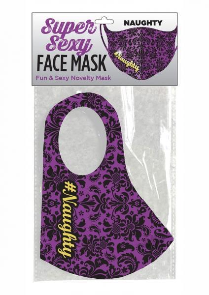 Super Sexy #naughty Mask