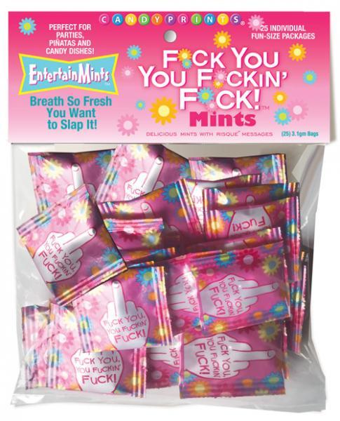 F*ck You You F*ckin F*ck Mints Bag Of 25 Fun Size Packages