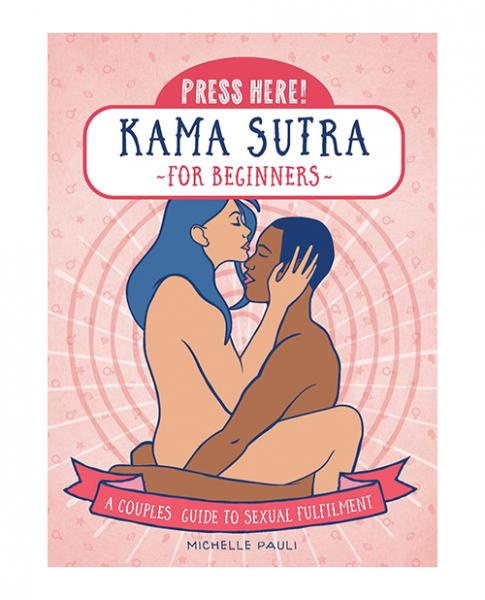 Press Here! Kama Sutra For Beginners Book