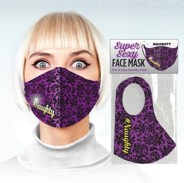 Super Sexy #naughty Face Mask