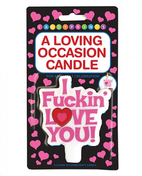 A Loving Occasion Candle I F*ckin' Love You