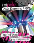Pole Dancing Light Sex Toy Product